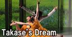 Takase's Dream