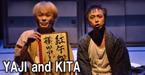 YAJI and KITA